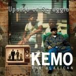 KemotheBlaxican-UpsideofStruggle-1