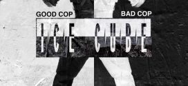 Ice Cube – Good Cop Bad Cop